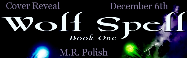 Wolf Spell by M.R. Polish Cover Reveal