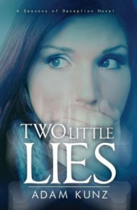Book Review: Two Little Lies by Adam Kunz