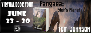 Review and Interview: Pangaea – Eden's Planet by Tom Johnson
