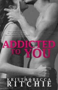 Summer Celebration Feature: Addicted to You by Krista & Becca Ritchie * Giveaway *