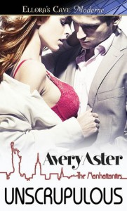 Summer Celebration Feature: Unscrupulous by Avery Aster *Giveaway*