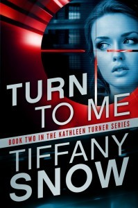 Review: Turn To Me by Tiffany Snow