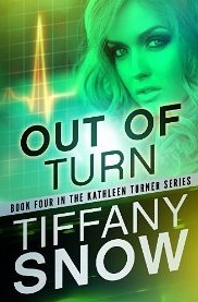 Review: Out of Turn by Tiffany A. Snow