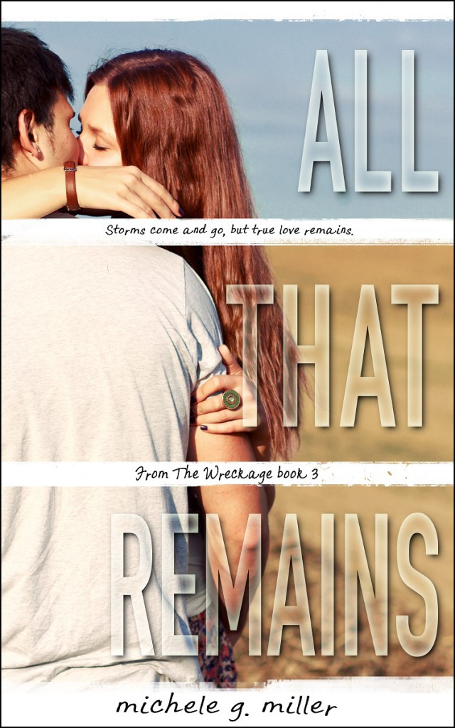 Release Day: All That Remains by Michele G Miller