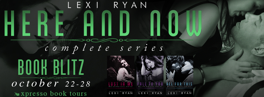 Here and Now Blitz, Excerpt, & Giveaway by Lexi Ryan
