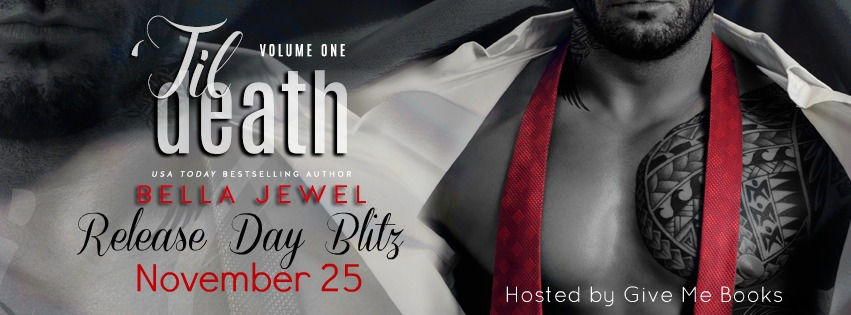 Release Day Blitz for 'Til Death Volume One by Bella Jewel plus Review & Giveaway