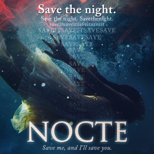 Save The Night…..NOCTE by Courtney Cole