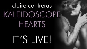 Release Day Blitz for Kaleidoscope Hearts by Clare Contreras
