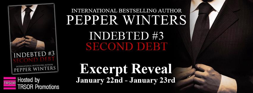 Excerpt Reveal: Second Debt by Pepper Winters