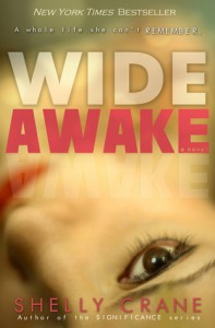 A Whole Life She Can't Remember…….. Wide Awake by Shelly Crane *Giveaway*