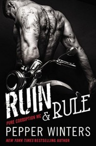 Review: Ruin & Rule by Pepper Winters