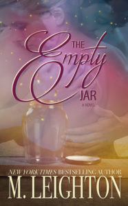 A Must Read For Everyone…..The Empty Jar by M. Leighton
