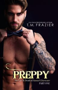 Cover Reveal: Preppy, The Life and Death of Samuel Clearwater – Part One by T.M. Frazier