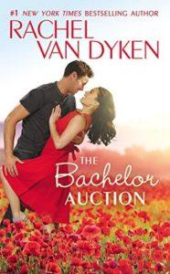 New Release: The Bachelor Auction by Rachel Van Dyken