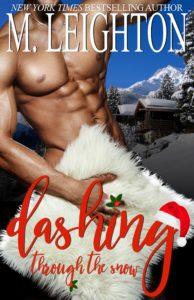 New Release: Dashing Through The Snow by M. Leighton