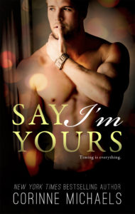 Review Blitz: Say I'm Yours by Corinne Michaels