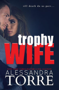 Release Tour: Trophy Wife by Alessandra Torre… Previously Published As The DuMont Diaries