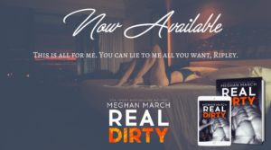 Release Blitz: Real Dirty by Meghan March