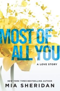 Synopsis Reveal: Most Of All You by Mia Sheridan