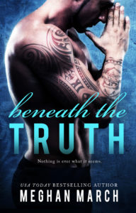 Release Day Blitz: Beneath The Truth by Meghan March
