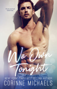 Release Blitz: We Own Tonight by Corinne Michaels