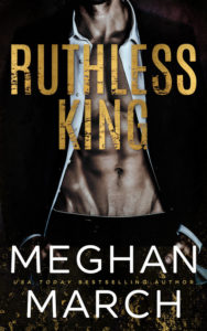 Review Blitz: Ruthless King by Meghan March
