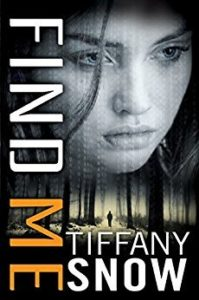 New Release & Review: Find Me by Tiffany A. Snow