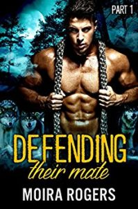 Review: Defending Their Mate by Moira Rogers
