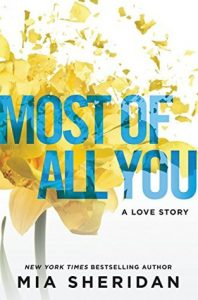 Most Of All You by Mia Sheridan is LIVE!! #Review