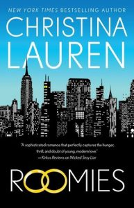 New Release & Review: Roomies by Christina Lauren