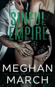 It's Release Day for Sinful Empire by Meghan March !!!