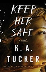 New Release & Review: Keep Her Safe by K.A. Tucker