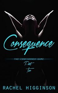 New Release & Review: Consequences by Rachel Higginson
