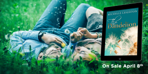 Cover Reveal: Dandelion by Michelle Leighton