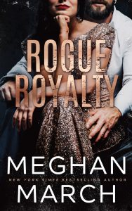 New Release & Review: Rogue Royalty by Meghan March