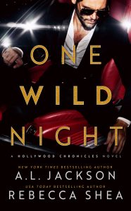 Cover Reveal: One Wild Night by A.L. Jackson & Rebecca Shea #Giveaway