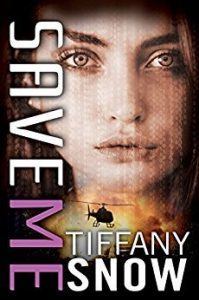 New Release & Review: Save Me by Tiffany Snow