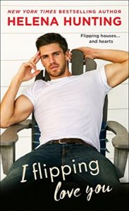 New Release & Review: I Flipping Love You by Helena Hunting