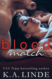 New Release & Review: Blood Match by K.A. Linde