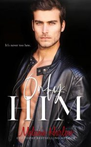 New Release: Only Him by Melanie Harlow