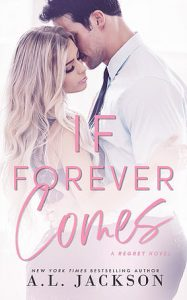 Review: If Forever Comes by A.L. Jackson