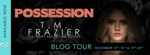 Blog Tour: Possession by T.M. Frazier with #Excerpt & #Review