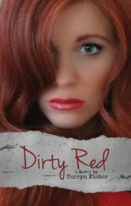 Review: Dirty Red by Tarryn Fisher