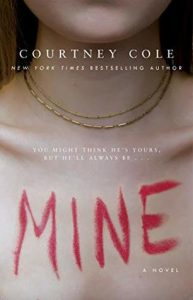 New Release & Review: Mine by Courtney Cole