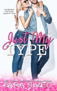New Release & Review: Just My Type by Tara Sivec