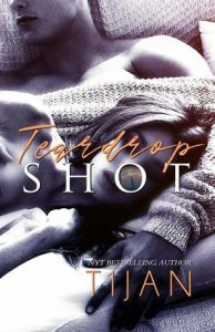 New Release: Tearpdrop Shot by Tijan with Giveaway & Review