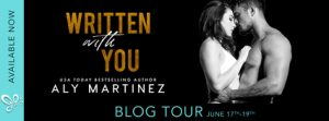 Blog Tour: Written With You by Aly Martinez