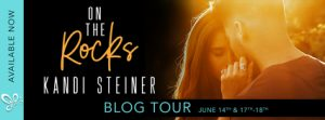 Blog Tour: On The Rocks by Kandi Steiner