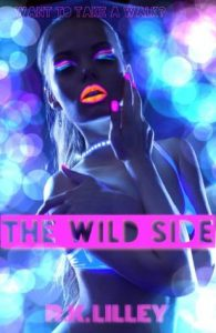 Review: The Wild Side by R.K. Lilley