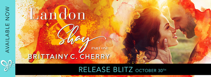 Release Blitz: Landon & Shay by Brittainy C. Cherry